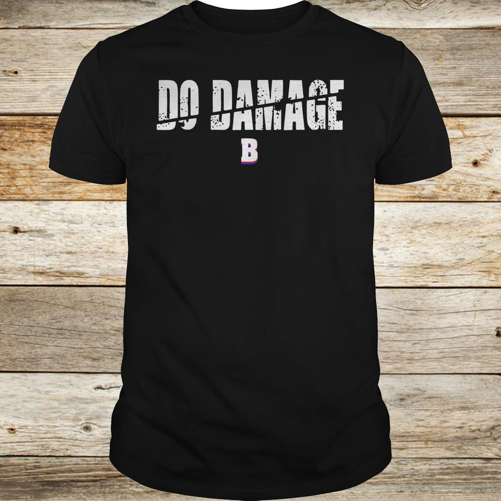 Best price Do Damage Boston shirt Classic Guys / Unisex Tee