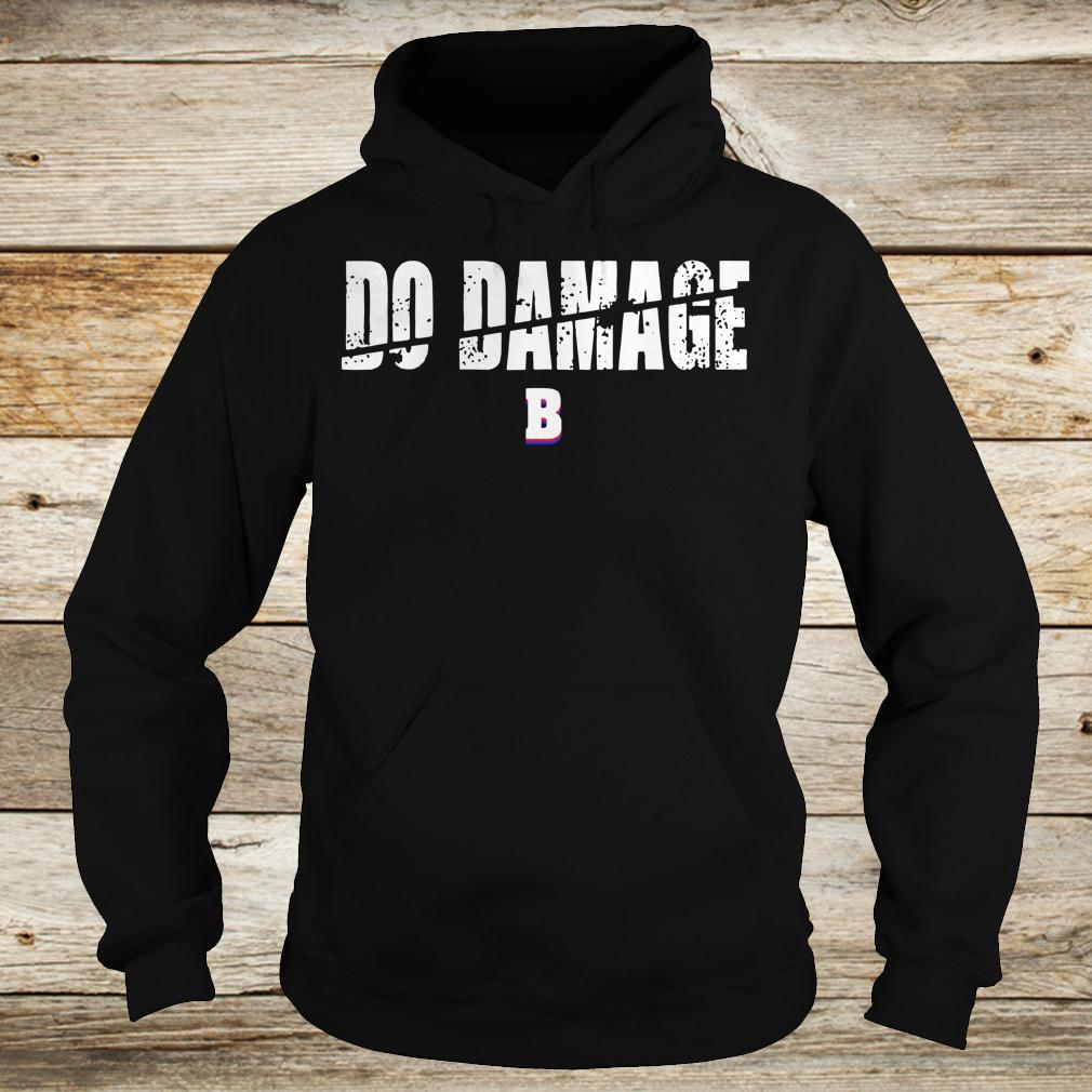 Best price Do Damage Boston shirt Hoodie