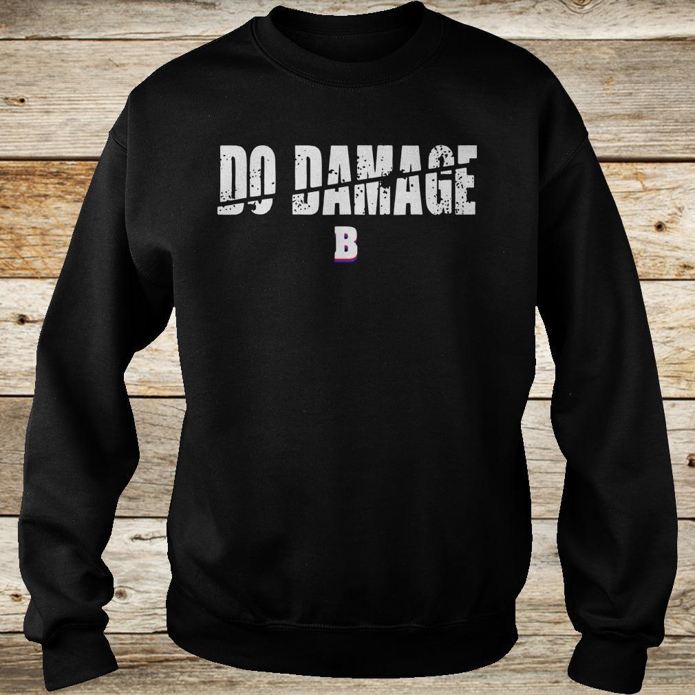 Best price Do Damage Boston shirt