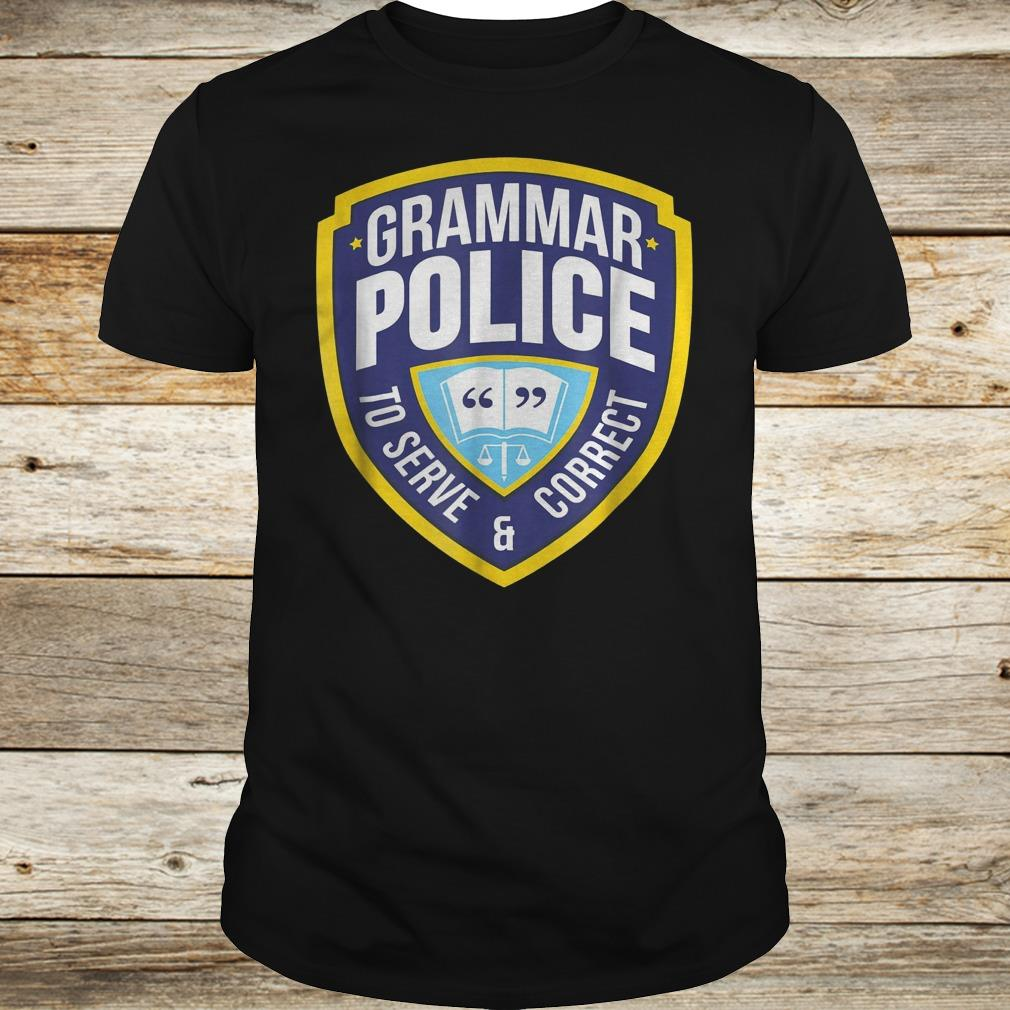 Grammar Police To Serve and Correct funny halloween costume Shirt
