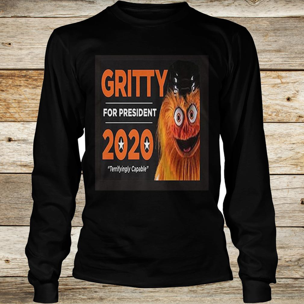 Gritty for president 2020 philly hockey mascot Shirt Longsleeve Tee Unisex