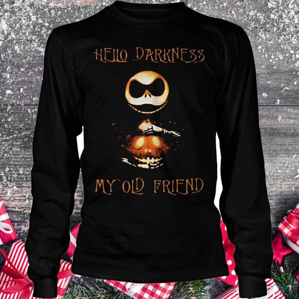 Hello darkness Jack my old friend Shirt Longsleeve Tee Unisex