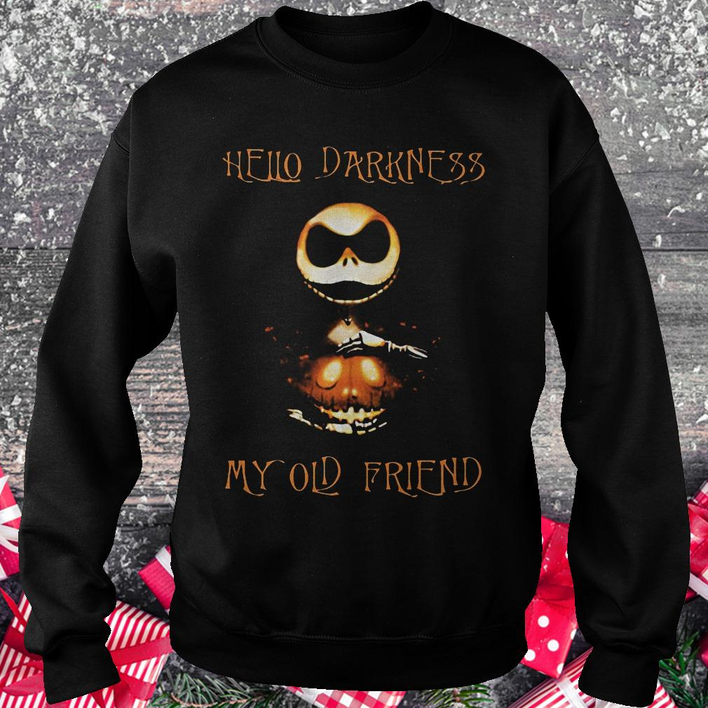 Hello darkness Jack my old friend Shirt Sweatshirt Unisex
