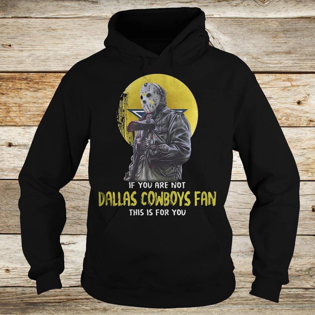 Jason Voorhees if you are not Dallas Cowboys fan this is for you Shirt Hoodie