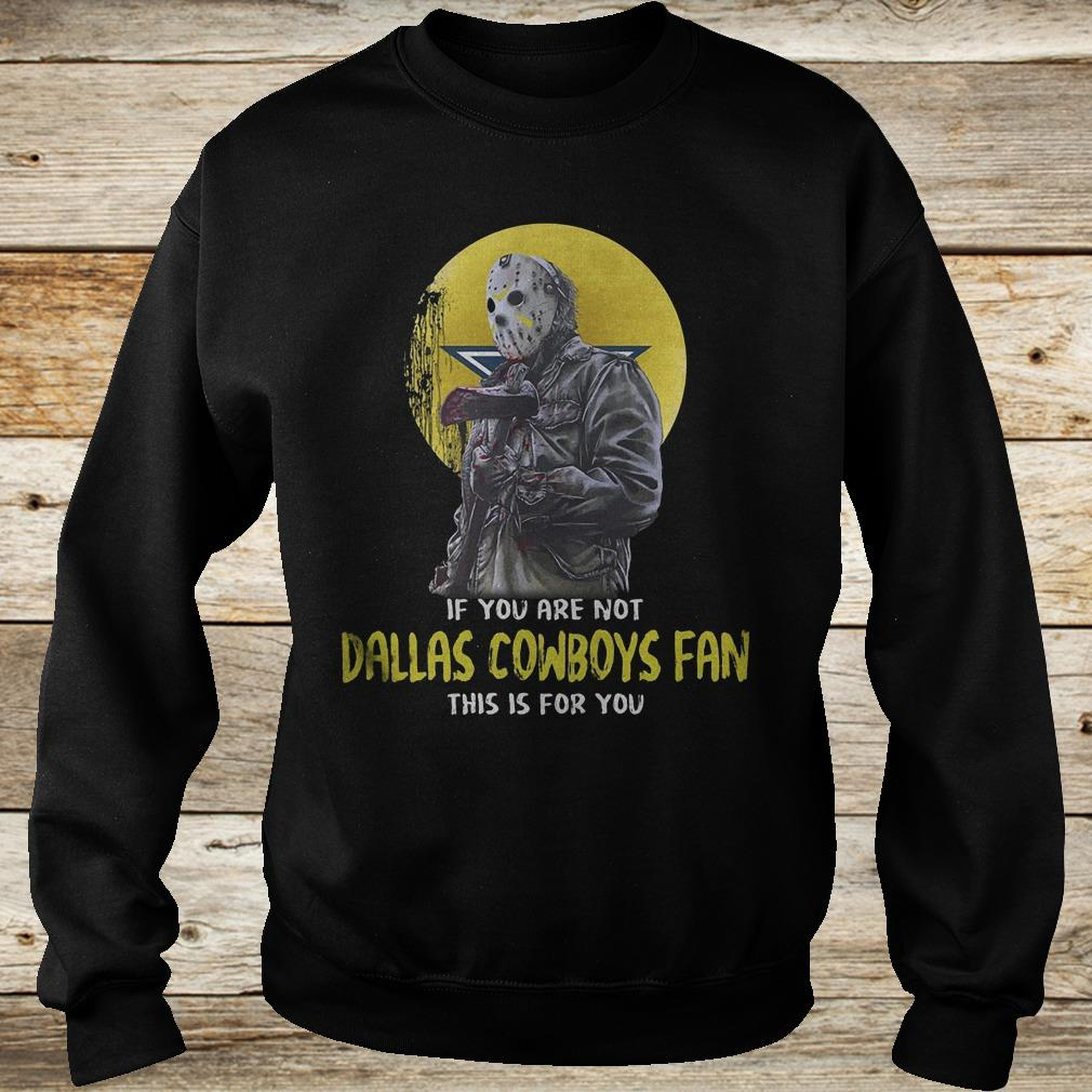 Jason Voorhees if you are not Dallas Cowboys fan this is for you Shirt Sweatshirt Unisex