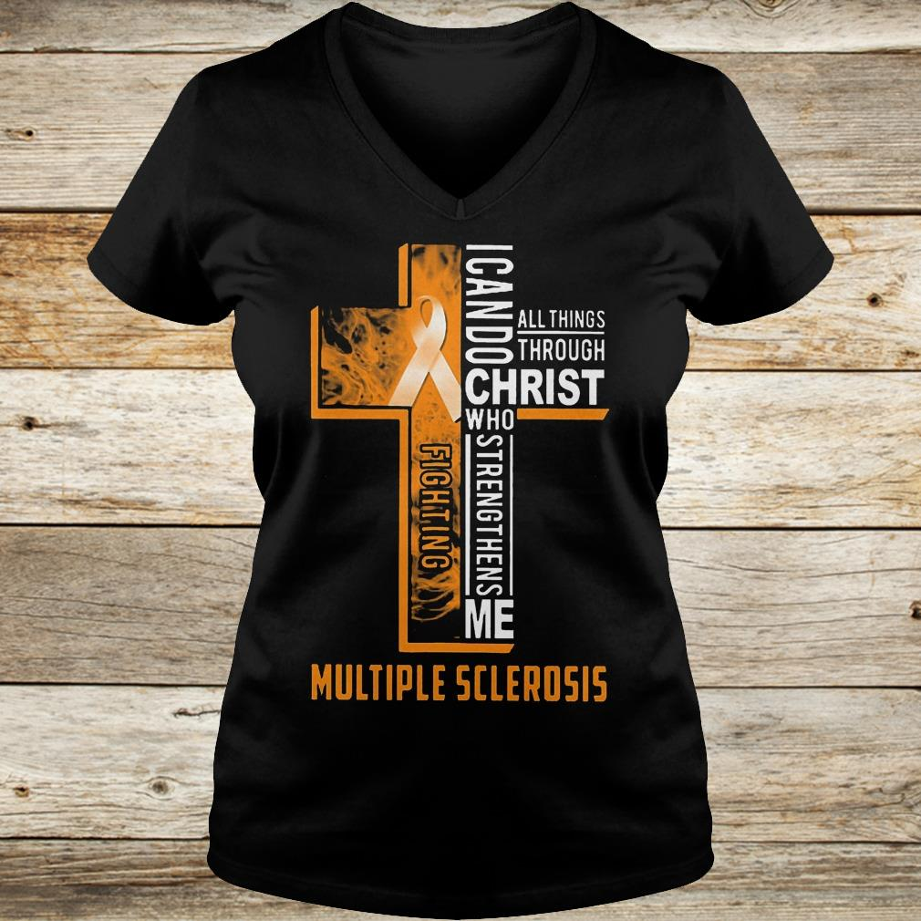 Original Fighting multiple sclerosis i can do all things through Christ who Shirt Ladies V-Neck