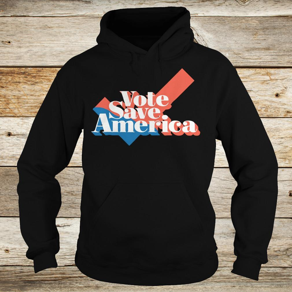 Original Vote save america shirt Hoodie