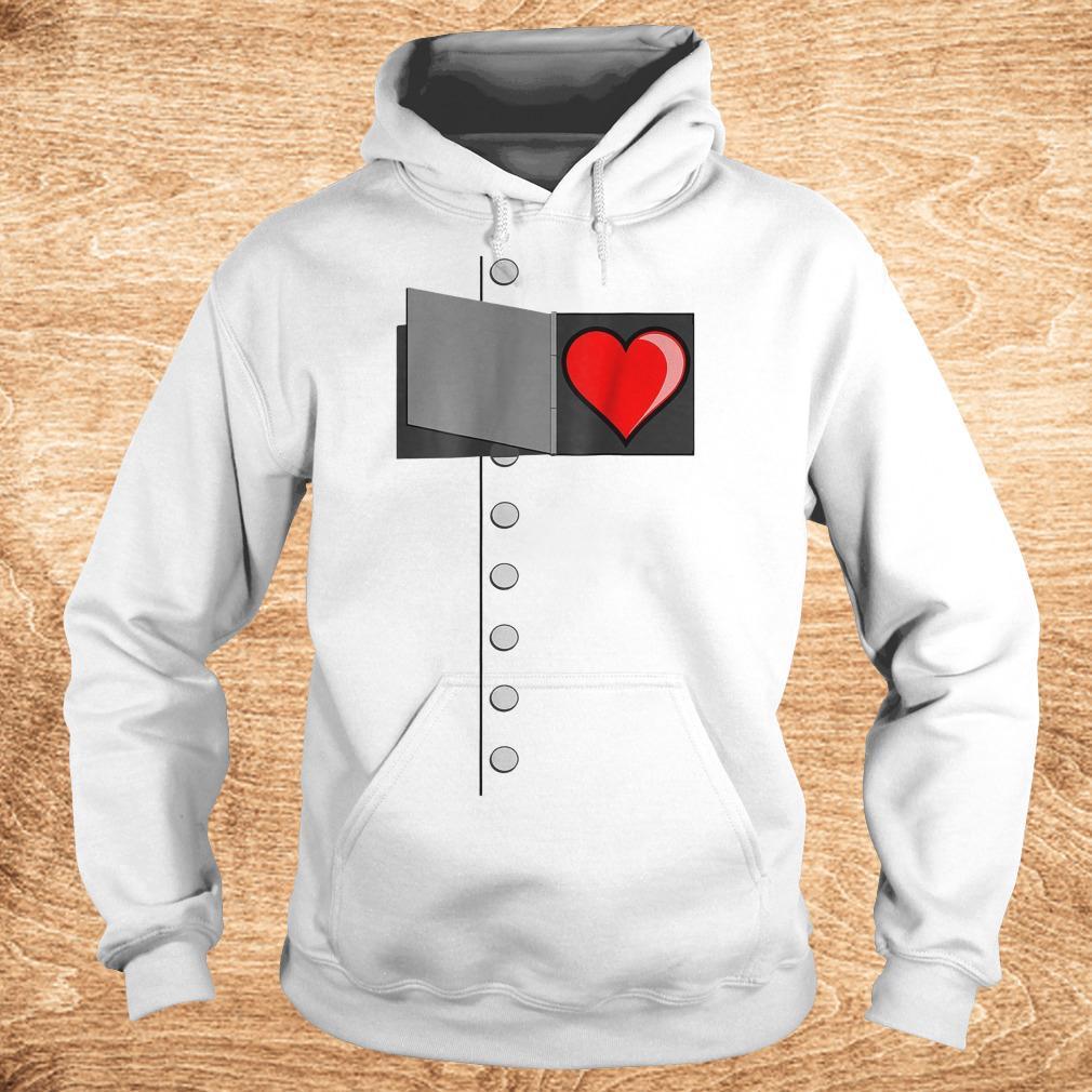Tin man heart shirt Hoodie
