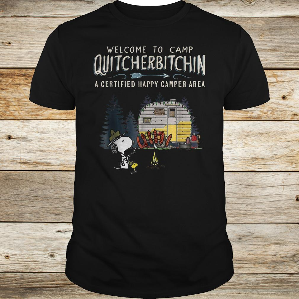 Welcome to camp Quitcherbitchin a certified happy camper area Snoopy shirt