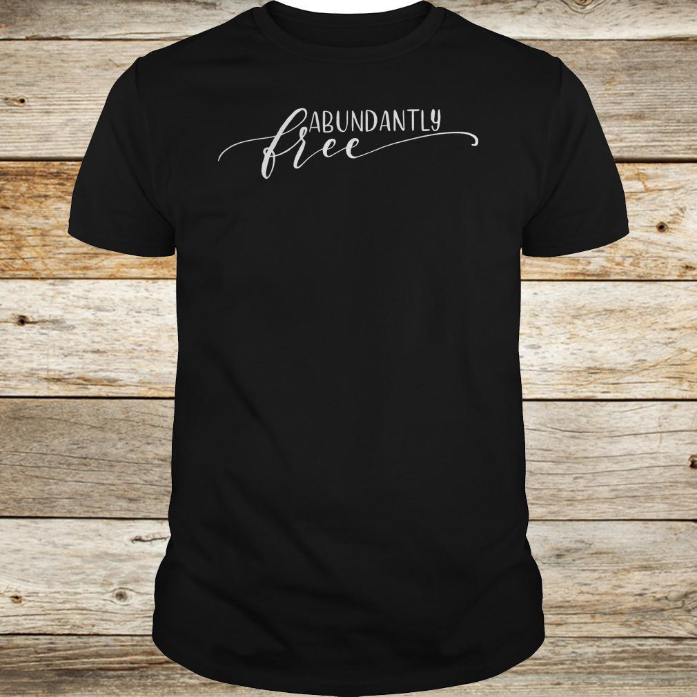 Best price Abundantly Free Ephesians shirt Classic Guys / Unisex Tee