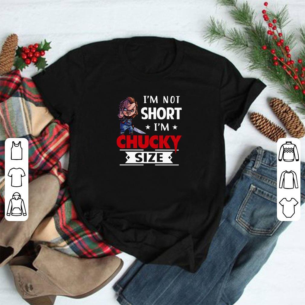 I M Not Short I M Chucky Size Shirt 1 2 1.jpg