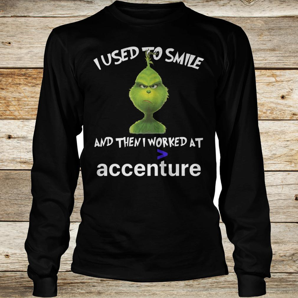 Official Grinch I used to smile and then i worked at accenture shirt Longsleeve Tee Unisex
