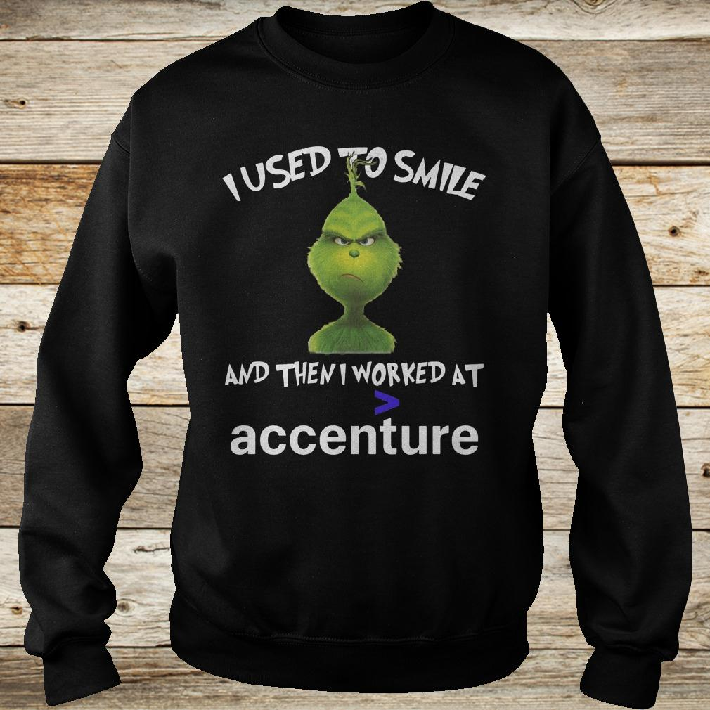 Official Grinch I used to smile and then i worked at accenture shirt Sweatshirt Unisex
