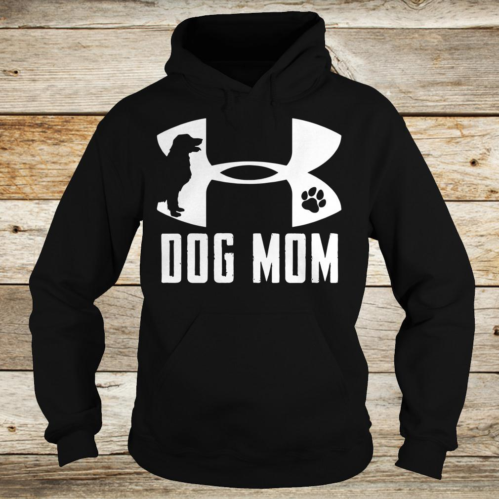 Official Under Armour Dog mom shirt Hoodie