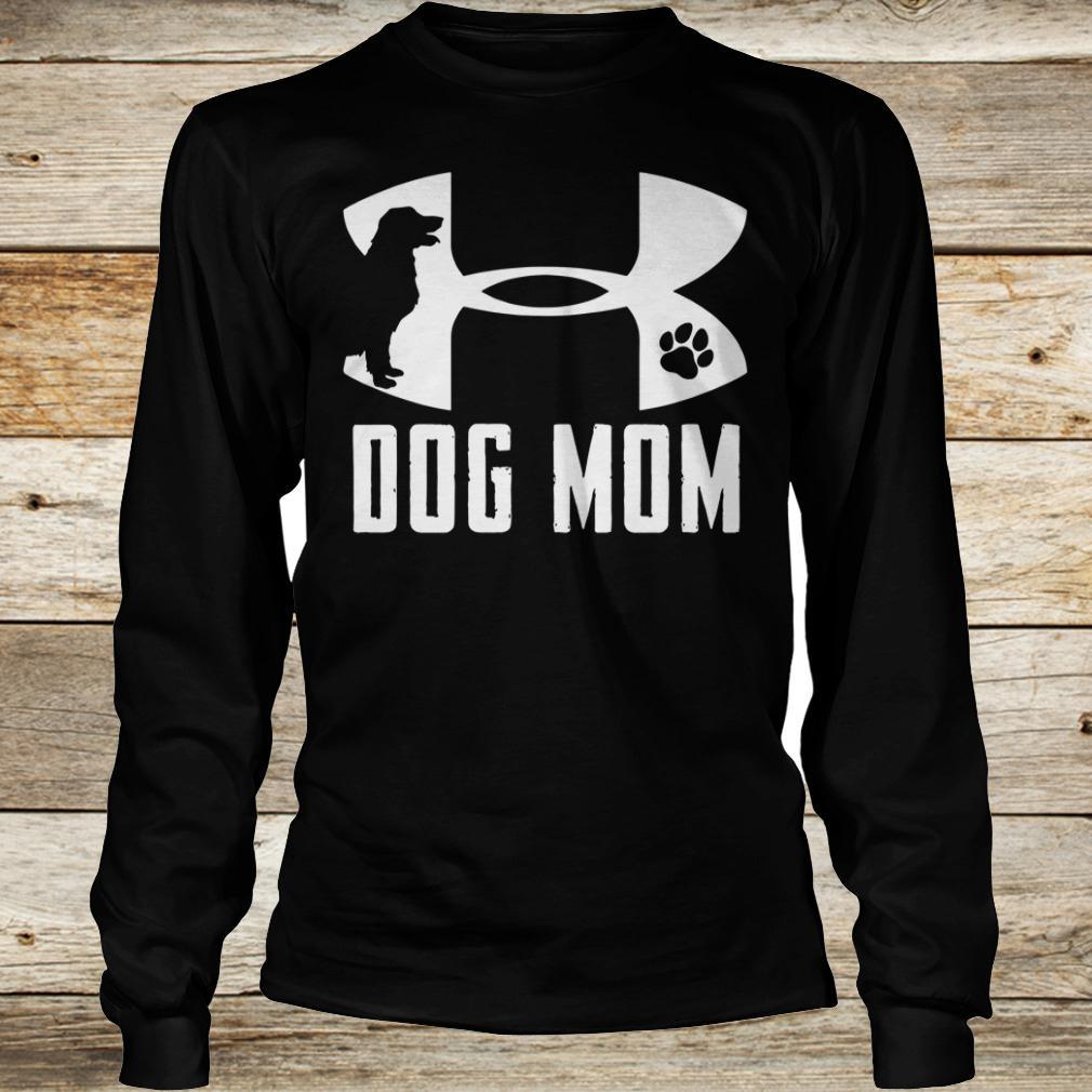 Official Under Armour Dog mom shirt Longsleeve Tee Unisex