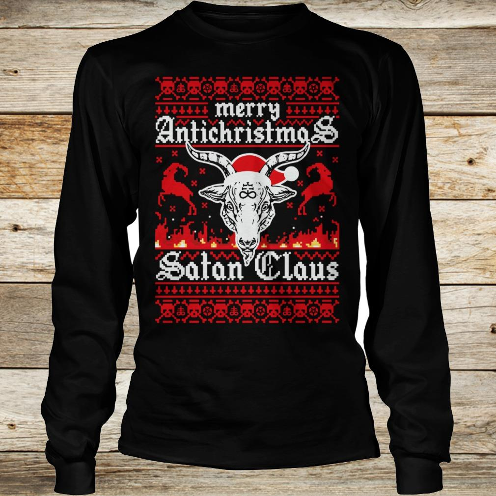 Original Merry Antichristmas Satan Claus Ugly Christmas whith santa hat shirt Longsleeve Tee Unisex