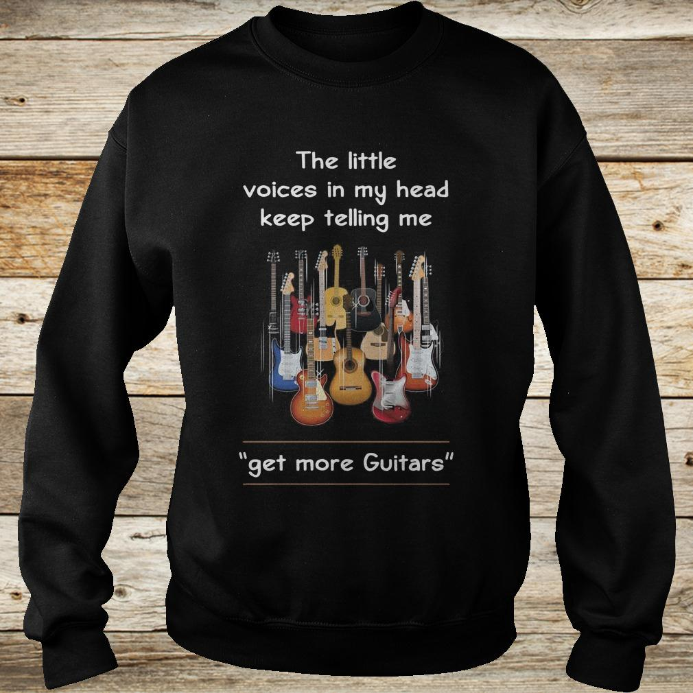 Original The little voices in my head keep telling me get more Guitars shirt