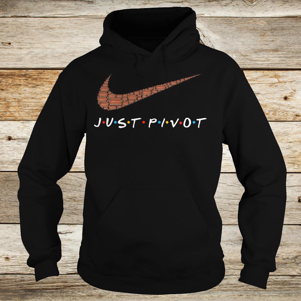 Original just pivot Nike logo shirt Hoodie