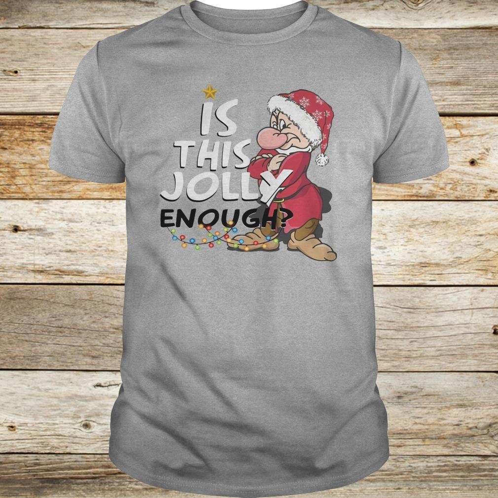Premium Is this jolly enough shirt Classic Guys / Unisex Tee
