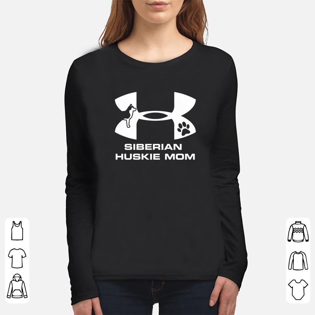 Under Armour Siberian Huskie Mom Shirt 3 1.jpg