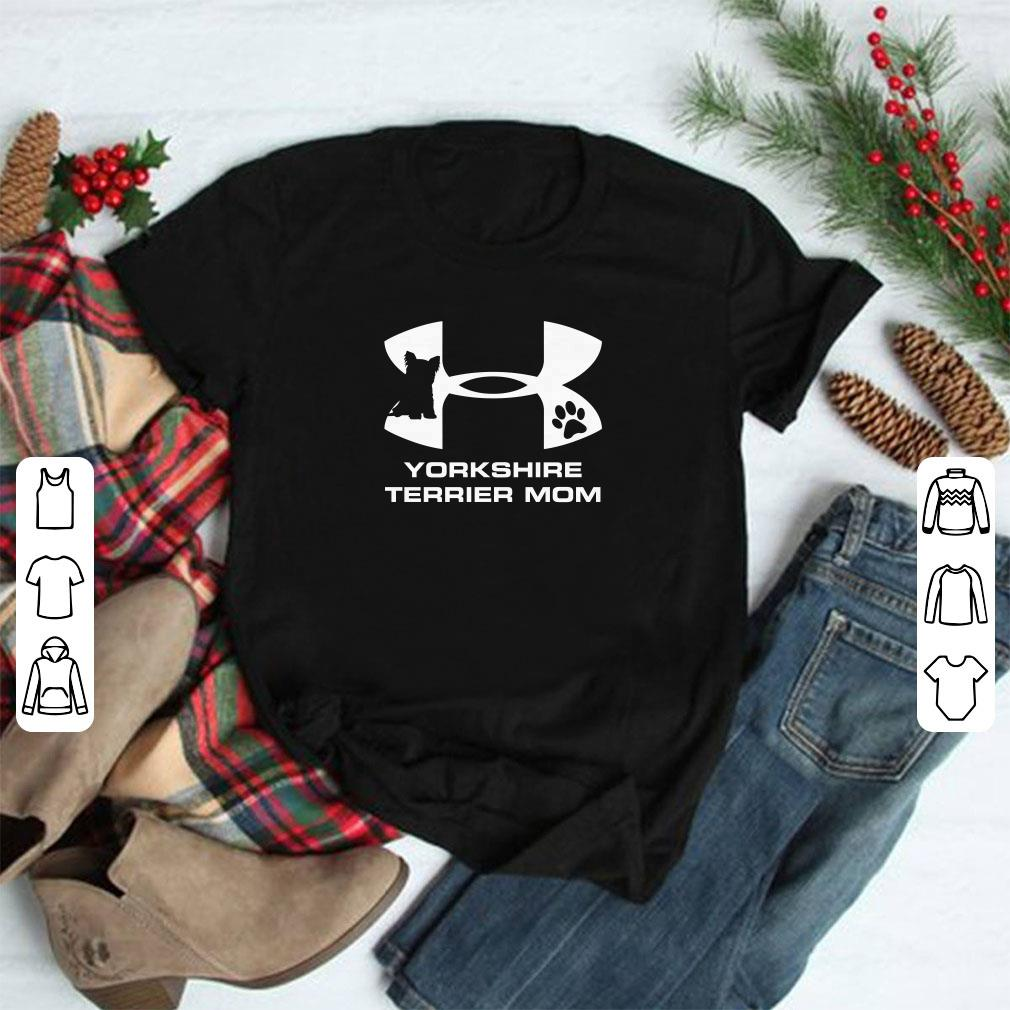 Under Armour Yorkshire Terrier Mom Shirt 1 1.jpg