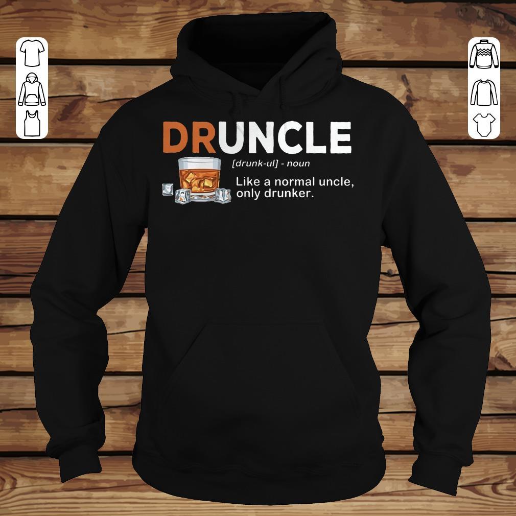 Pretty Druncle definition Shirt longsleeve Hoodie
