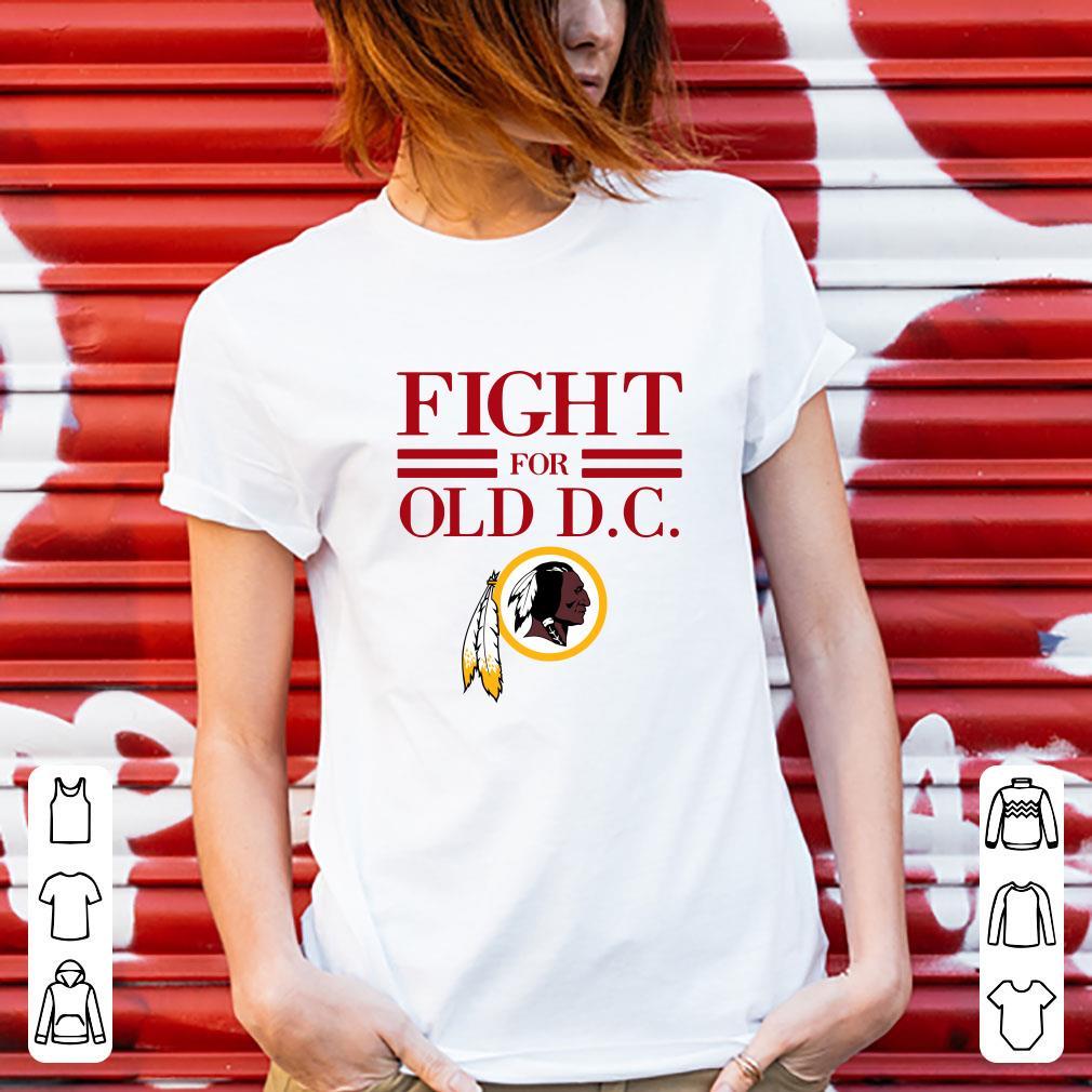 Washington Redskins Fight For Old Dc Shirt 3 1.jpg