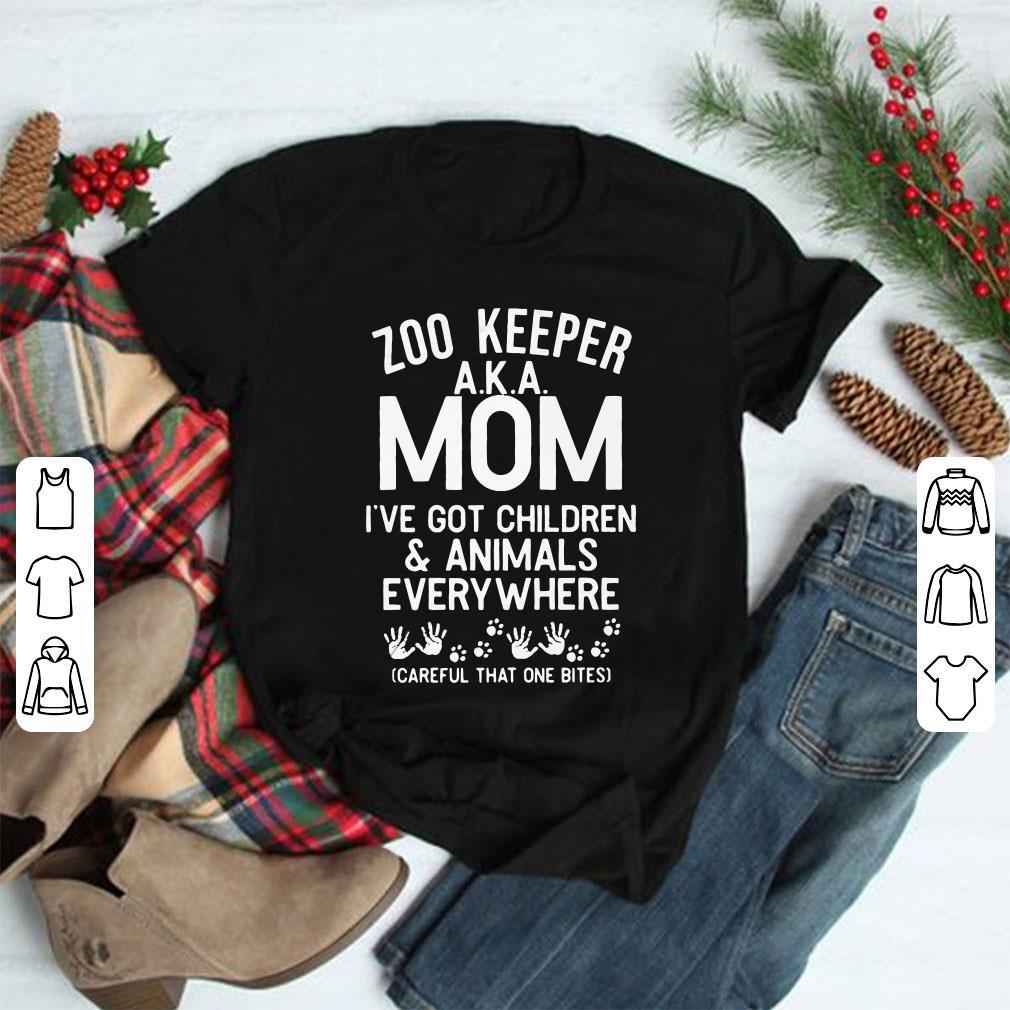 Zoo Keeper Aka Mom I Ve Got Children And Animals Everywhere Careful That One Bites Shirt 1 1.jpg