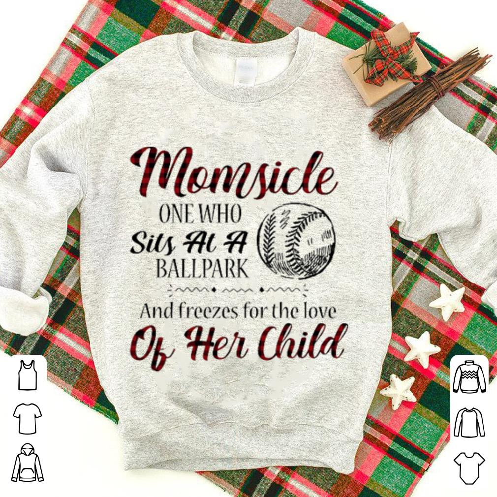 Momsicle One Who Sits At A Ballpark And Freezes For The Love Of Her Child Shirt 1 2 1.jpg