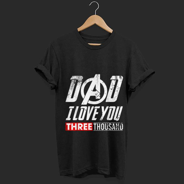 End Game Dad Day I Love You 3000 Shirt 1 1.jpg