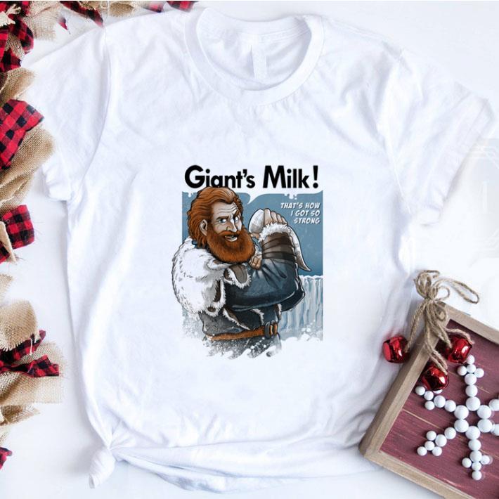 Official Tormund Giantsbane Giant S Milk That S How I Got So Strong Got Shirt 1 1.jpg