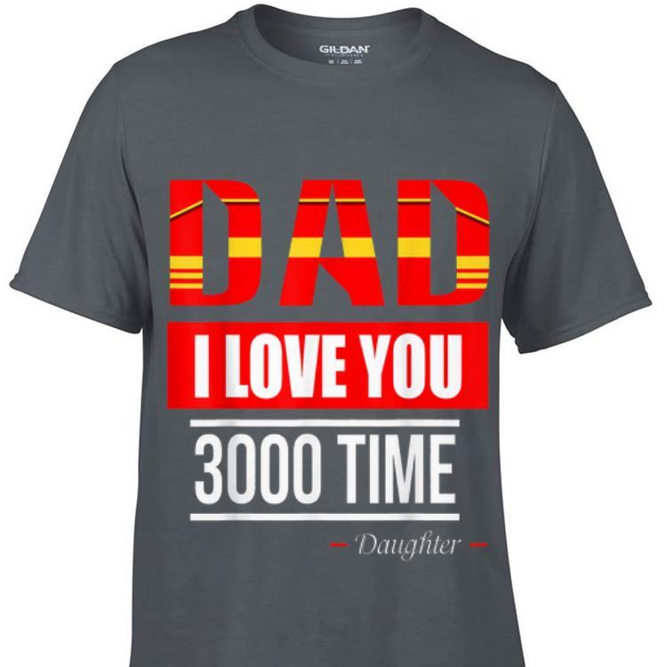 Premium I Love You 3000 Times Daughter Shirt 1 1.jpg