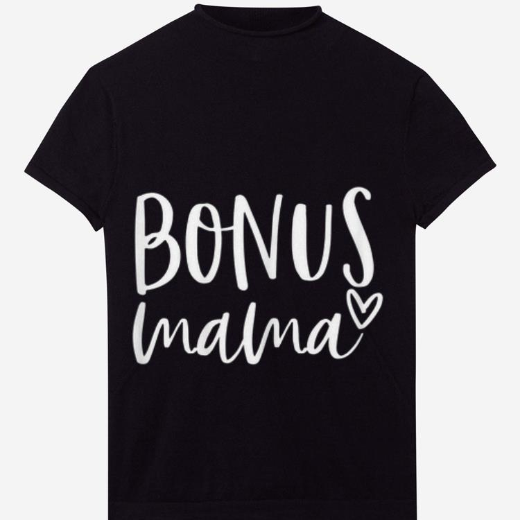 Top Bonus Mama Mother S Day Shirt 1 2 1.jpg