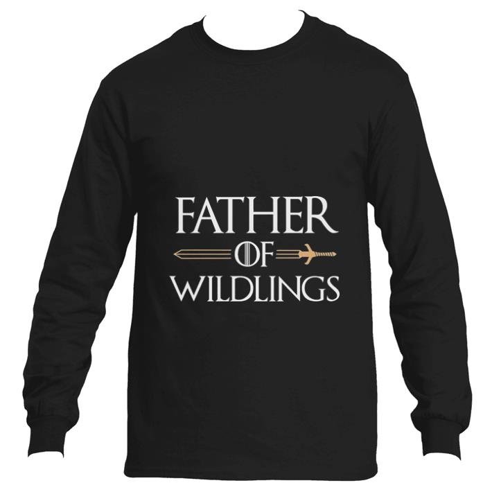 Awesome Father of wildlings Game Of Thrones shirt