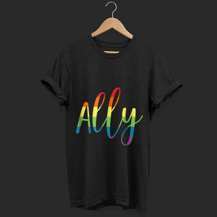 Original Ally Gay Pride Support Lgbtq Equality Rainbow Gift Shirt 1 1.jpg