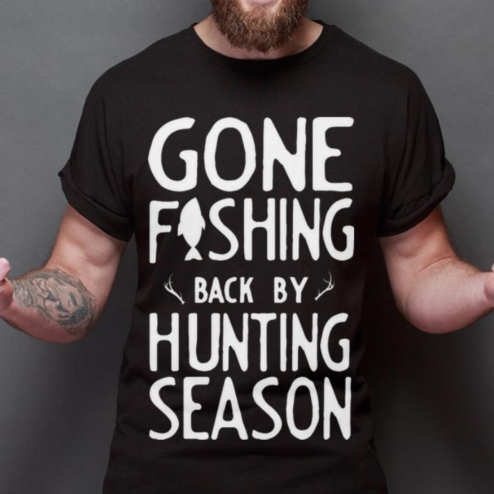 Premium Gone Fishing Back Buy Hunting Season Shirt 2 1.jpg