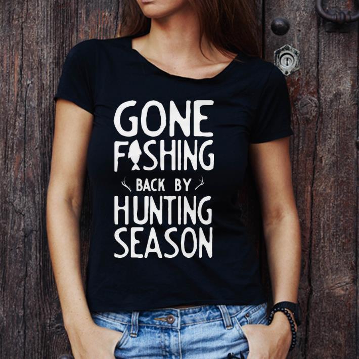 Premium Gone Fishing Back Buy Hunting Season Shirt 3 1.jpg