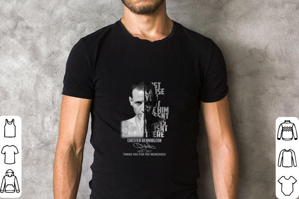 Premium Chester Bennington Just Cause Can T See Him Doesn T Means Shirt 2 1.jpg