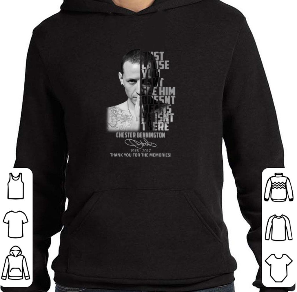 Premium Chester Bennington Just cause can't see him doesn't means shirt