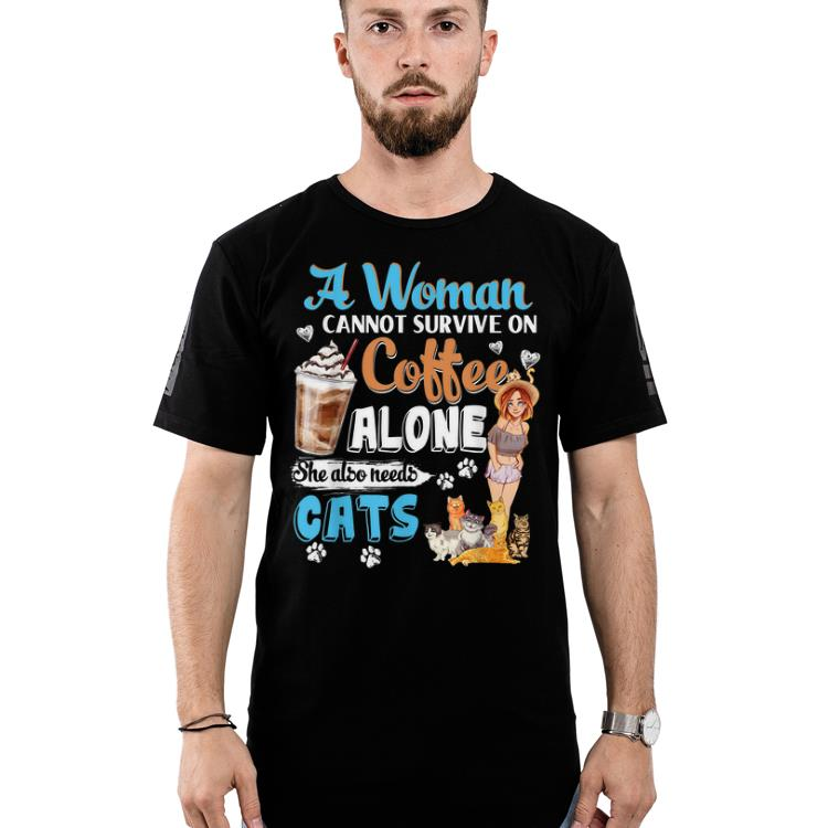 Top A Woman Cant Survive On Coffee Alone She Alos Needs Cats Shirt 2 1.jpg