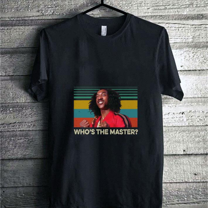 Top Sho Nuff Who S The Master Vintage Shirt 1 1.jpg