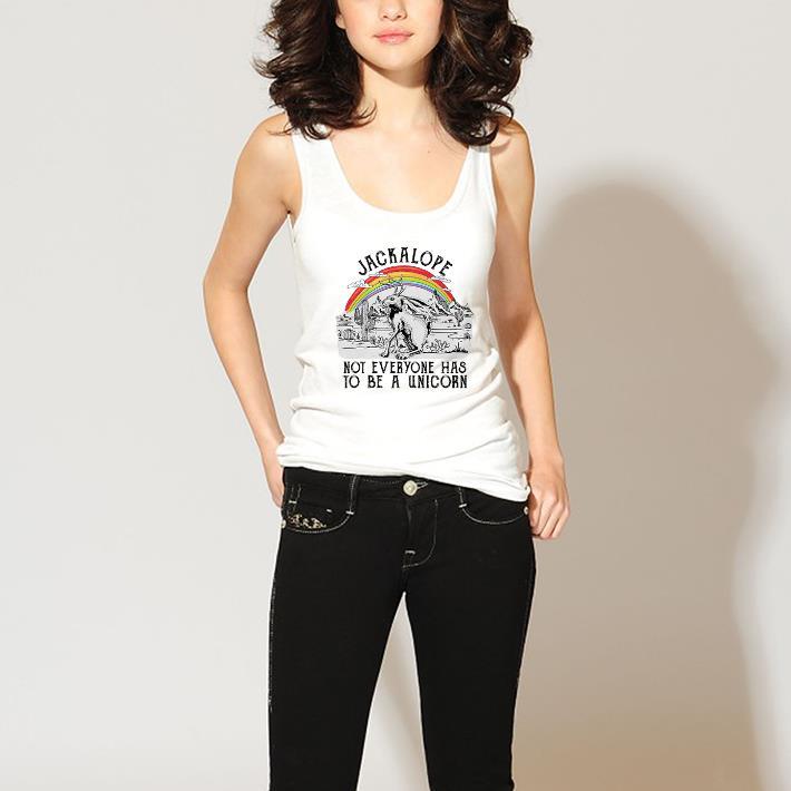 Awesome Jackalope Not Everyone Has To Be A Unicorn Shirt 3 1.jpg