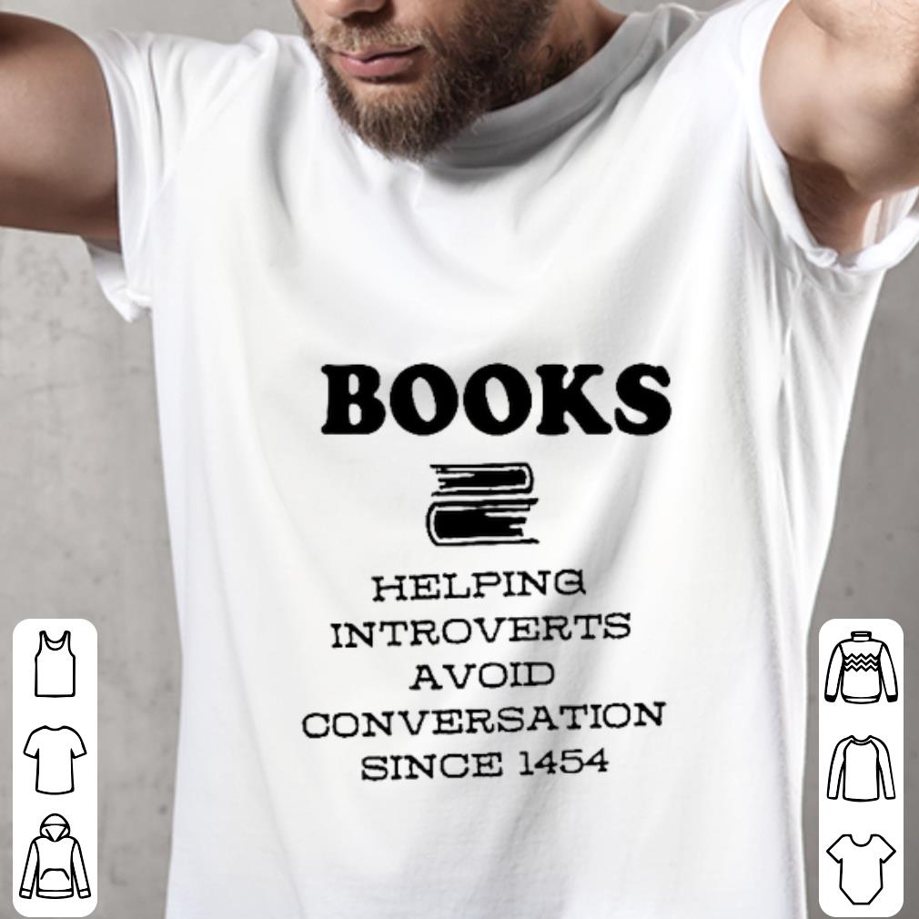 Original Books Helping Introverts A Void Conversation Since 1454 Shirt 2 1.jpg