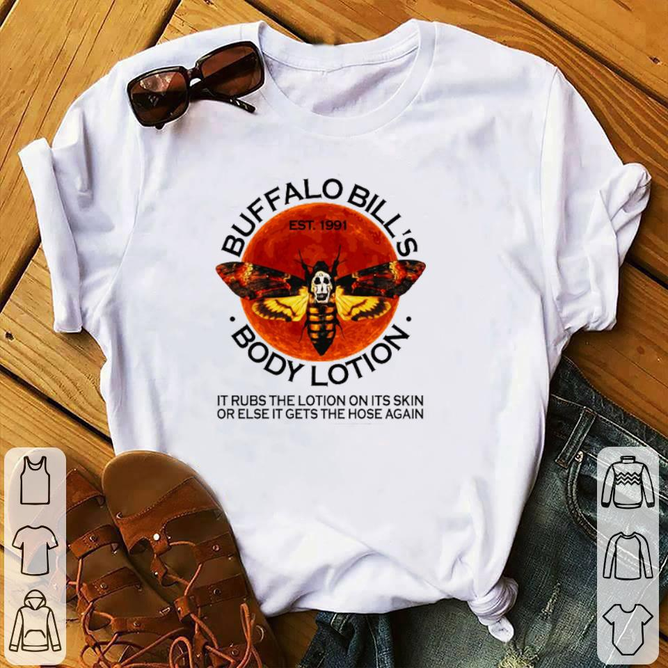 Premium Buffalo Bill S Est 1991 Body Lotion It Rubs The Lotion Sunset Shirt 1 1.jpg