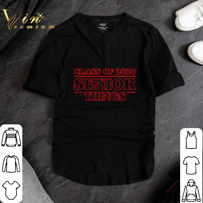 Premium Class Of 2020 Senior Things Stranger Things Shirt 1 2 1.jpg
