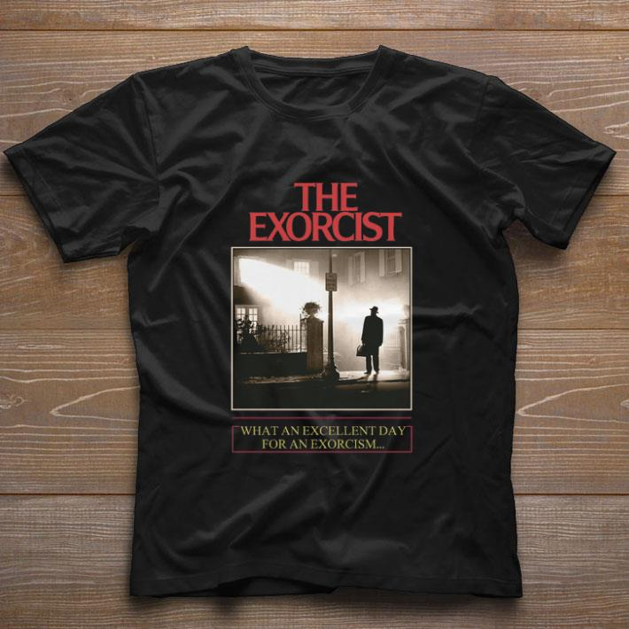 Premium The Exorcist What An Excellent Day For An Exorcism Shirt 1 1.jpg