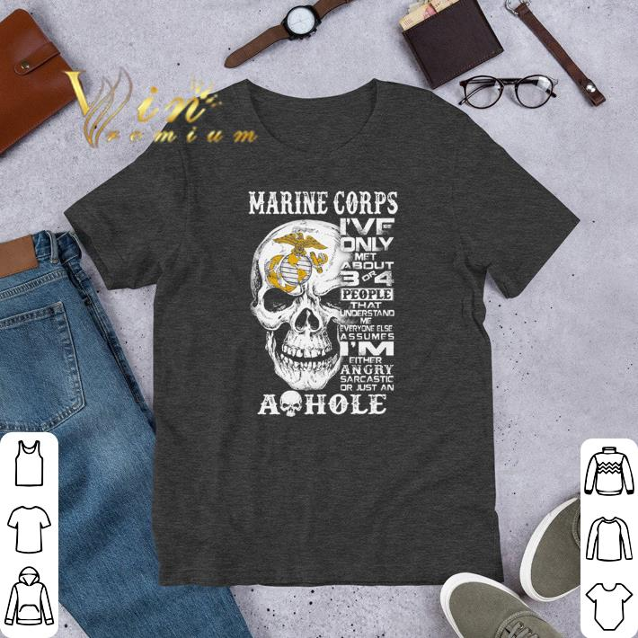 Skull Marine Corps I Ve Only Met About 3 Or 4 People That Understand Shirt Sweater 1 1.jpg