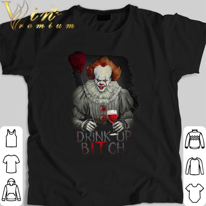 Hot Pennywise Drink Up Bitch Shirt 1 1.jpg
