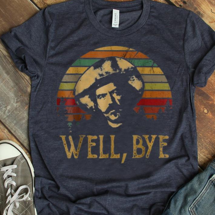 Premium Well Bye Tombstone Virgil Earp Vintage Shirt 1 1.jpg