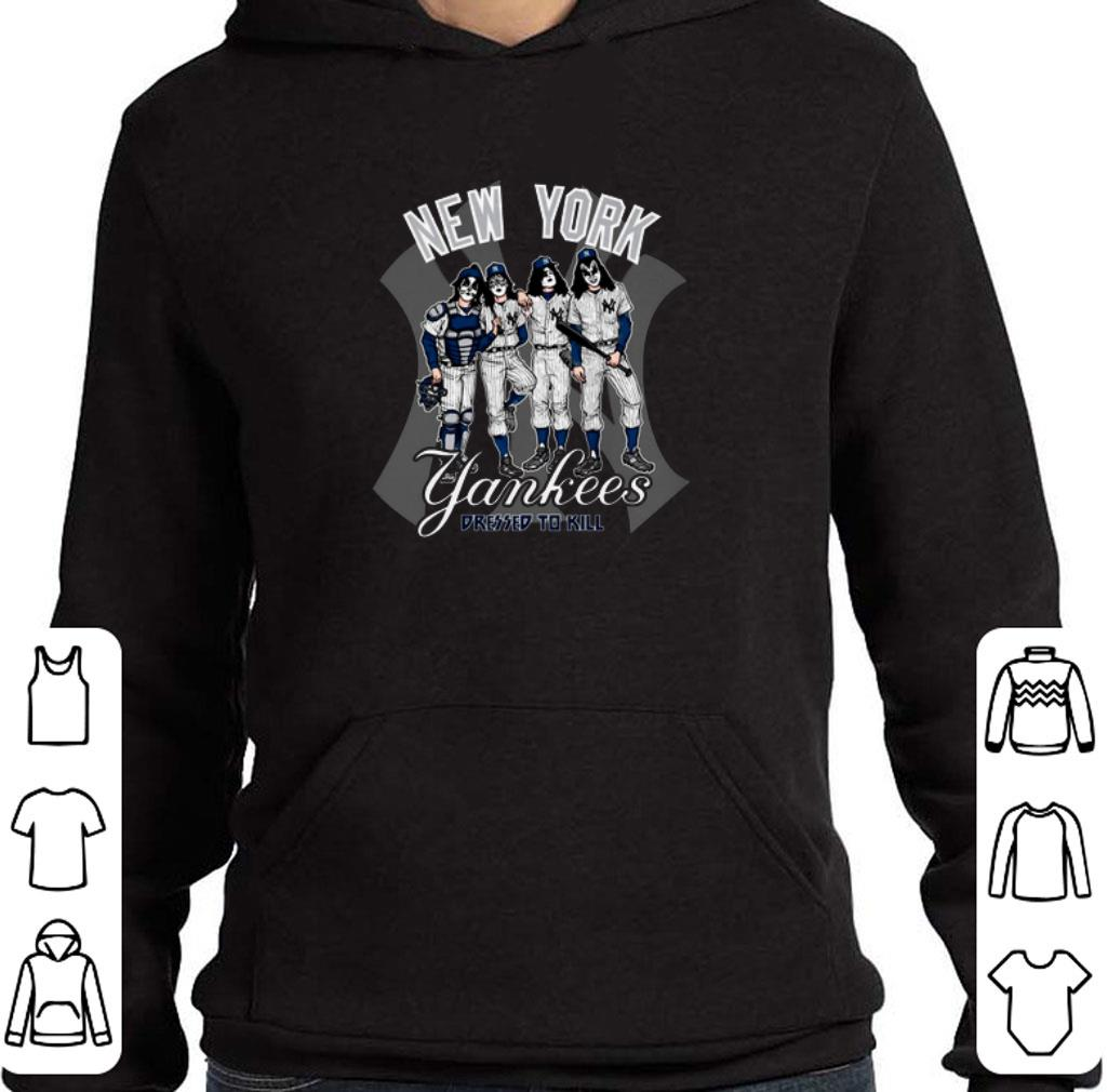 Awesome Kiss New York Yankees dressed to kill shirt